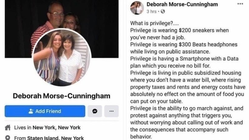 """A screenshot of Assistant Principal Deborah Morse-Cunningham's Facebook post reading """"What is privilege?... Privilege is wearing $200 sneakers when you've never had a job. Privilege is wearing $300 Beats headphones while living on public assistance. Privilege is having a Smartphone with a Data plan which receive no bill for. Privilege is living in public subsidized housing where you don't have a water bill, where rising property taxes and rents and energy costs have absolutely no effect on the amount of food you can put on your table. Privilege is the ability to go march against, and protest against anything that triggers you, without worrying about calling out of work and the consequences that accompany such behavior."""""""